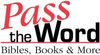 Pass the Word Bibles, Books and More logo